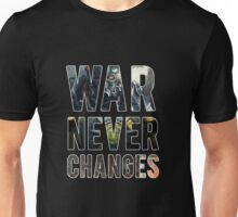 War Never Changes (Graphic Overlay) Unisex T-Shirt