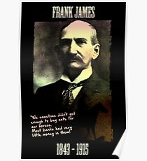 Frank James: banks are the real crooks Poster