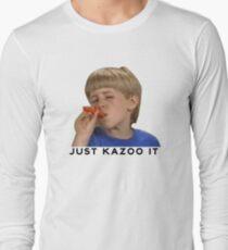 Just Kazoo It!  Long Sleeve T-Shirt