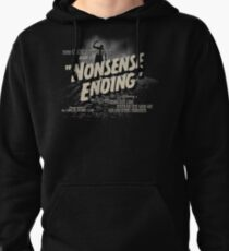 Nonsense Ending Pullover Hoodie