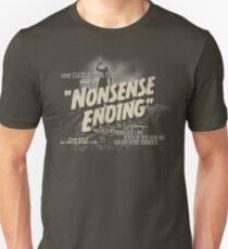 Nonsense Ending Unisex T-Shirt