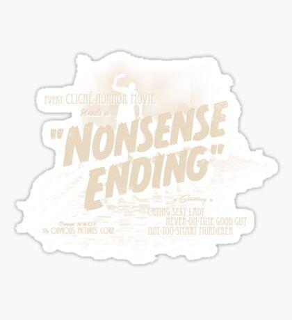 Nonsense Ending Sticker