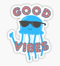 A Jellyfish with Good Vibes Sticker