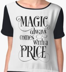 Magic Always Comes With a Price Chiffon Top
