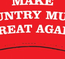 Make Country Music Great Again Sticker