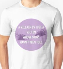 Villan is a victim Unisex T-Shirt