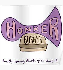Honker Burger Since 1991 Poster