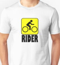 RIDER CAUTION Unisex T-Shirt