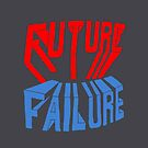 future failure hand lettering by sixsixninenine