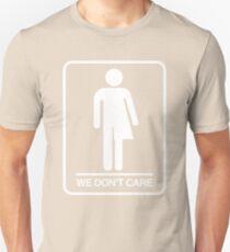 Trans Bathroom Symbol - We don't care T-Shirt