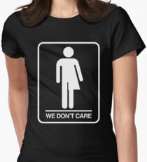 Trans Bathroom Symbol - We don't care Womens Fitted T-Shirt