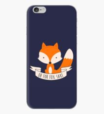 Oh For Fox Sake iPhone Case