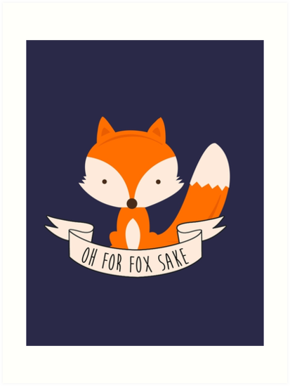 Oh For Fox Sake by Luke Webster