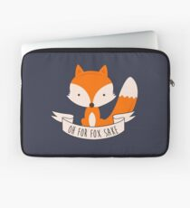 Oh For Fox Sake Laptop Sleeve