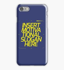 Motivational Slogan iPhone Case/Skin