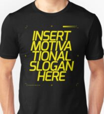 Motivational Slogan Unisex T-Shirt
