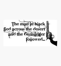 Dark Tower- Gunslinger Photographic Print