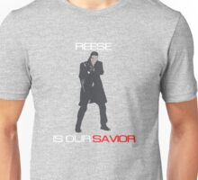 Person of Interest - Reese Is Our Savior Unisex T-Shirt