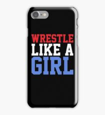 WRESTLE LIKE A GIRL iPhone Case/Skin