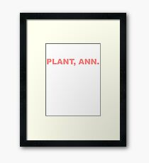"Arrested Development | ""Way to Plant, Ann!"" Framed Print"