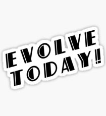 BioShock – Evolve Today! (Black) Sticker