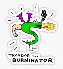 Trogdor, The Burninator Sticker