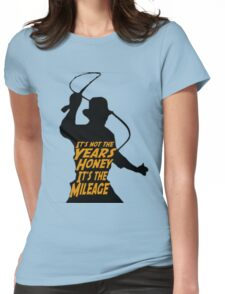 Indiana Jones:  It's the Mileage Womens Fitted T-Shirt