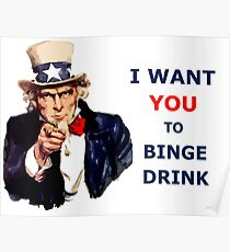 Uncle Sam I Want You To Binge Drink Poster