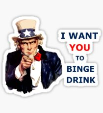 Uncle Sam I Want You To Binge Drink Sticker