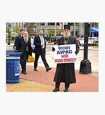 Occupy AIPAC with Jesus Christ Photographic Print