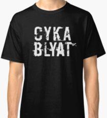 Cyka Blyat (White Version) Classic T-Shirt