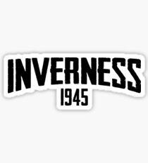INVERNESS 1945 Sticker