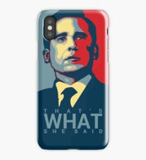 Michael Scott - That's What She Said iPhone Case/Skin