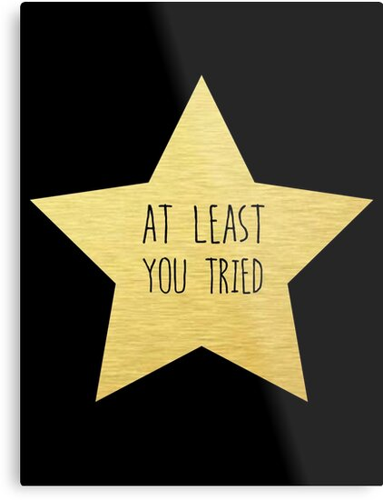 Gold star you tried sticker and more by elden lashley