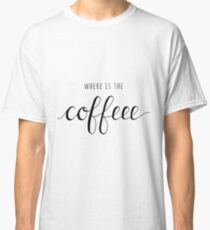 Where is the Coffee Classic T-Shirt