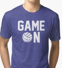 Game On Volleyball Tri-blend T-Shirt