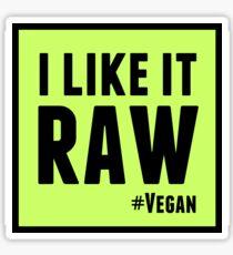 I Like it Raw Sticker