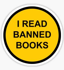 I Read Banned Books Sign Sticker