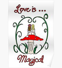 Love is Magical Poster