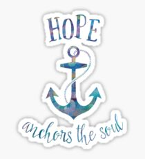 Hope Anchors the Soul Sticker