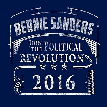 Join the Political Revolution - Bernie Sanders for President 2016 by frogcreek