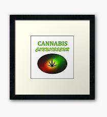 Cannabis Connoisseur Framed Print