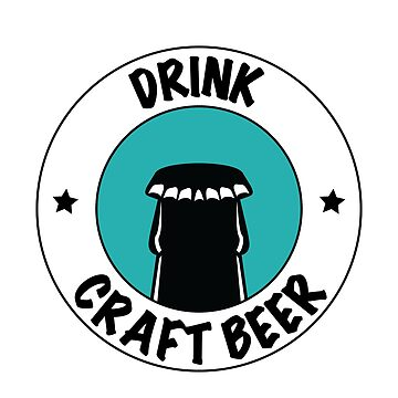 Drink Craft Beer by crateandpickle