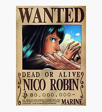 Nico Robin Wanted Poster Photographic Print
