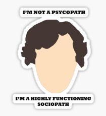 Sherlock - I am not a psycopath Sticker