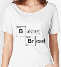 Baking bread Women's Relaxed Fit T-Shirt