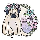 I don't give a pug! von frauargh