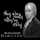 They are finally telling my story - Alexander Hamilton Fans by frogcreek