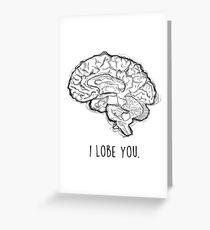 I Lobe You Greeting Card