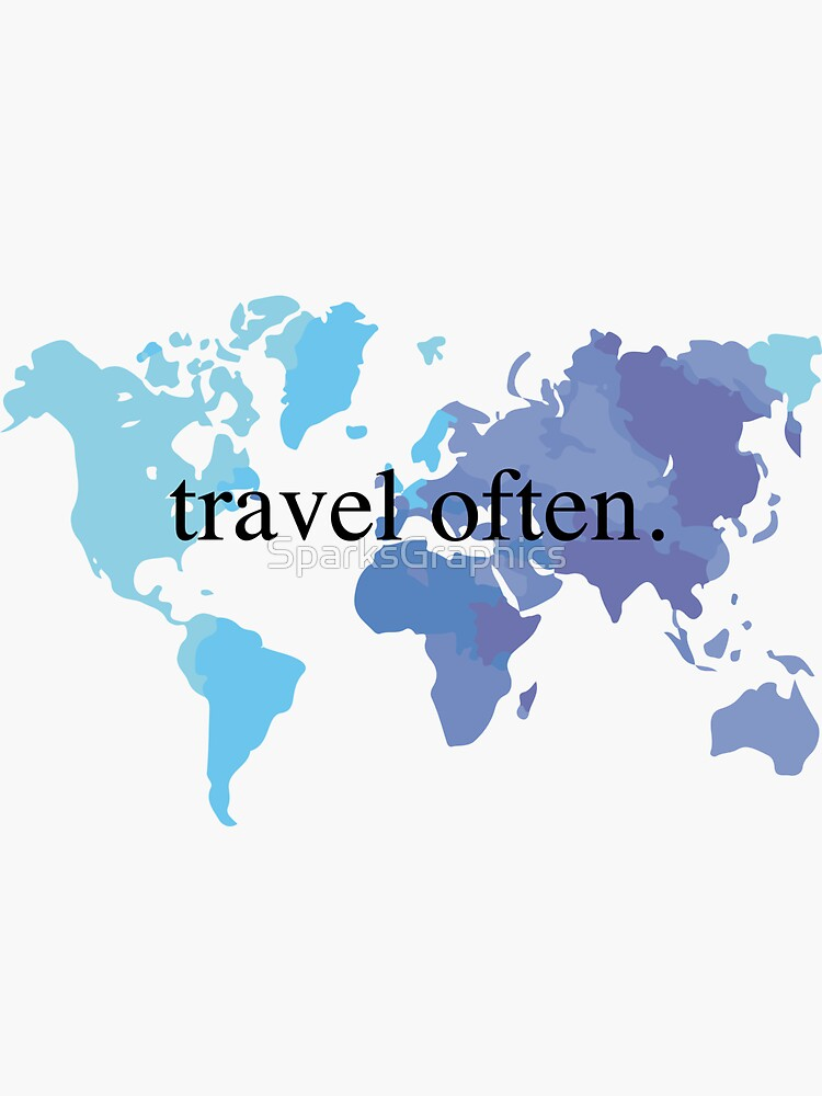Travel Often by SparksGraphics